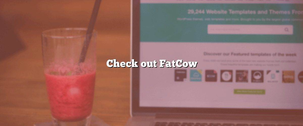 Check out FatCow